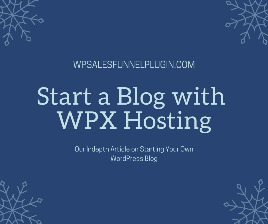 How To Start Your Own WordPress Blog With WPX Hosting In 2019?