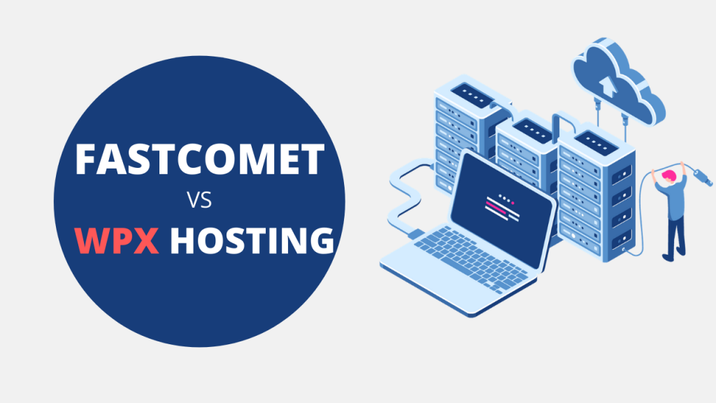 FastComet vs WPX Hosting